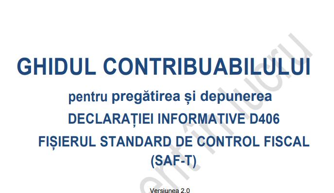 TOT ce trebuie sa stii despre pregatirea si depunerea D406 -fisier standard de control fiscal