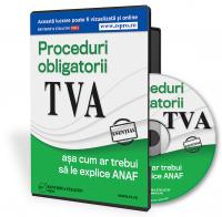Procedurile obligatorii pentru TVA asa cum ar trebui sa le explice ANAF-ul