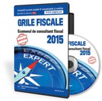 Grile Fiscale pentru examenul din 2015 - 120 de intrebari si raspunsuri