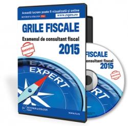 Grile Fiscale pentru examenul din 2015. 120 intrebari si raspunsuri