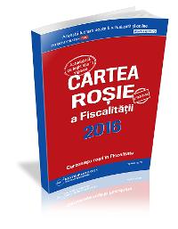 Cartea rosie a fiscalitatii 2016: lista contraventiilor si infractiunilor fiscale