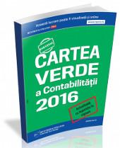 Cartea Verde a Contabilitatii 2016: legislatie fiscal-contabila