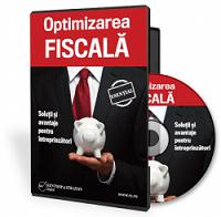 Optimizarea fiscala. Solutii si avantaje pentru intreprinzatori