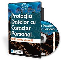 Protectia Datelor cu Caracter Personal. Ghid pentru contabili