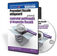 Proceduri fiscale obligatorii privind controlul antifrauda si inspectia fiscala!